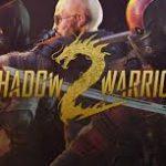 Shadow Warrior 2 PC Download