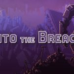 Into the Breach PC Game Download
