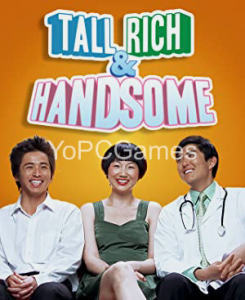 Tall Rich & Handsome PC