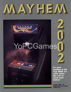 Mayhem 2002 Game