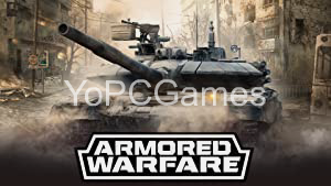 Armored Warfare PC Game