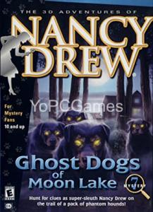 Nancy Drew: Ghost Dogs of Moon Lake Game