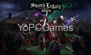 Sword Legacy: Omen Game