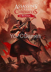 Assassins Creed Chronicles: Russia PC Game
