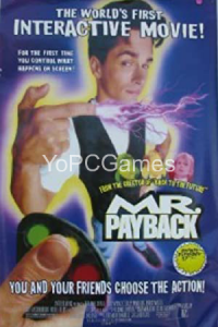 Mr. Payback: An Interactive Movie PC