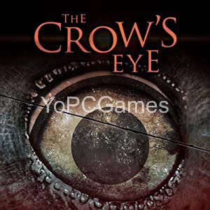 The Crow's Eye Full PC