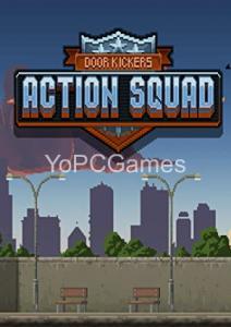 Door Kickers: Action Squad Game