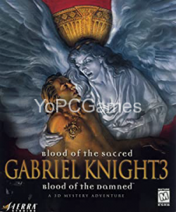 Gabriel Knight 3: Blood of the Sacred, Blood of the Damned PC Full
