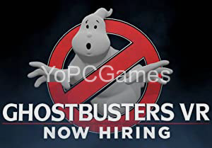 Ghostbusters VR: Now Hiring PC