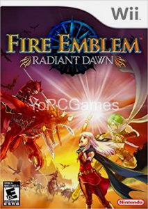 Fire Emblem: Radiant Dawn Full PC
