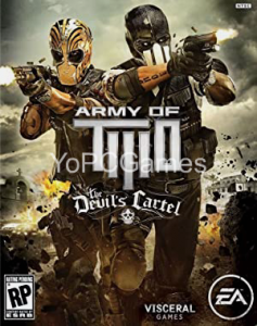 Army of Two: The Devil's Cartel PC Game