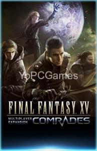 Final Fantasy XV: Comrades PC
