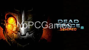 Dead Space 2: Severed Game