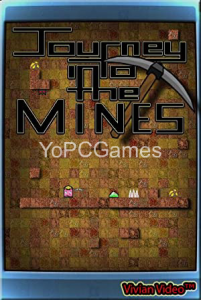 Journey Into the Mines PC