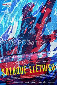 Sotaque Elétrico PC Full