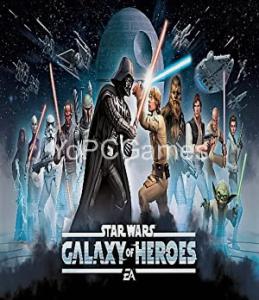 Star Wars: Galaxy of Heroes PC Full