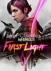 Infamous: First Light PC