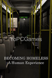 Becoming Homeless: A Human Experience Game