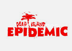 Dead Island Epidemic PC Full