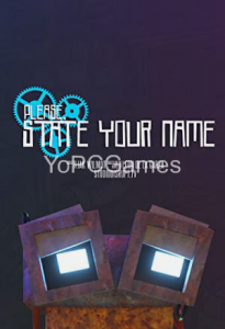 Please State Your Name PC