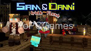 Sam & Danni: Walk the Plank PC