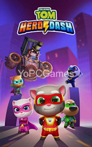 Talking Tom Hero Dash PC Game