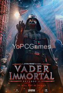 Vader Immortal: A Star Wars VR Series - Episode II PC Game