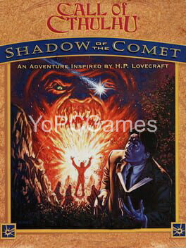 call of cthulhu: shadow of the comet game