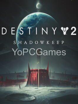 destiny 2: shadowkeep game