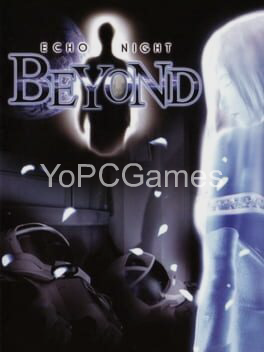 echo night: beyond for pc