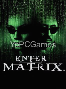 enter the matrix for pc