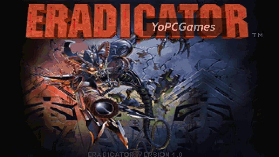 eradicator screenshot 1