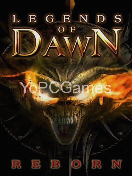 legends of dawn reborn for pc