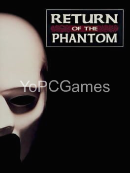 return of the phantom pc