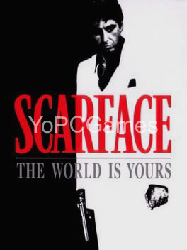 scarface: the world is yours game