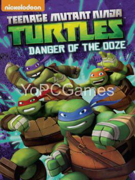 teenage mutant ninja turtles: danger of the ooze for pc