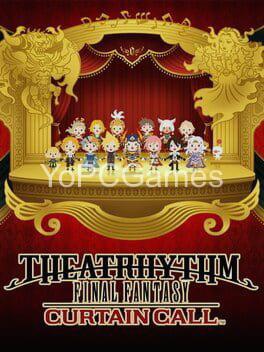 theatrhythm final fantasy: curtain call poster
