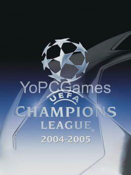 uefa champions league 2004-2005 pc